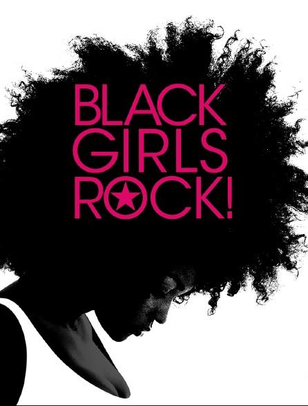 Black Girls Rock ! 2018