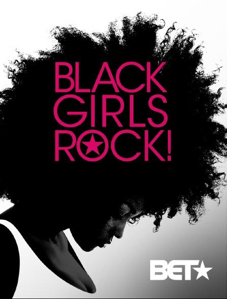 BET - Black Girls Rock ! 2018