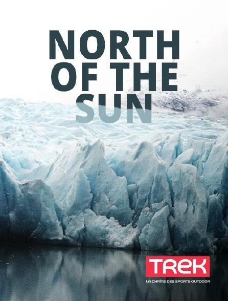 Trek - North of the Sun