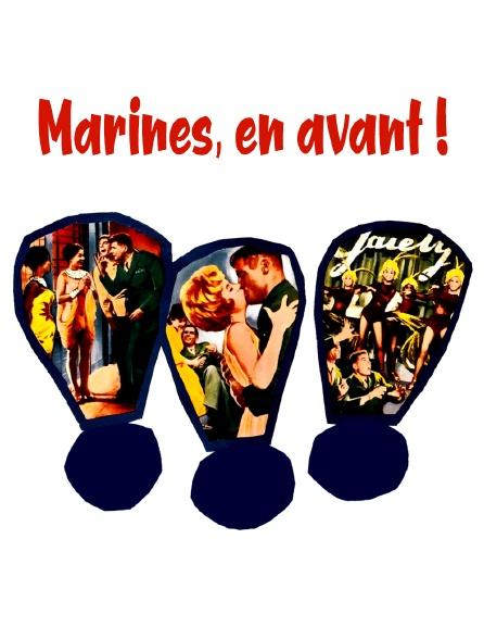 Marines, en avant !