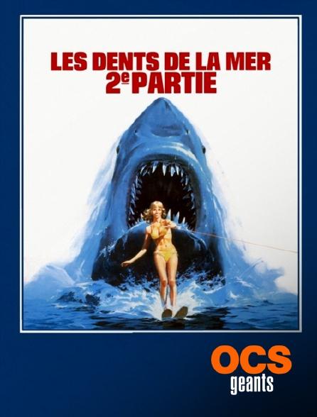 OCS Géants - Les dents de la mer 2