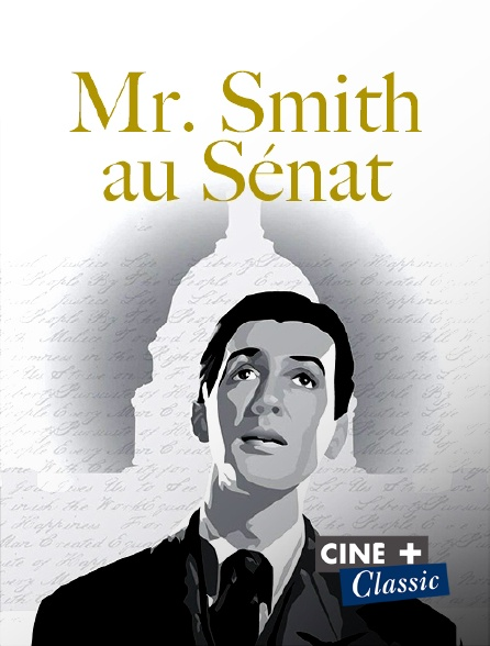 Ciné+ Classic - Mr. Smith au Sénat