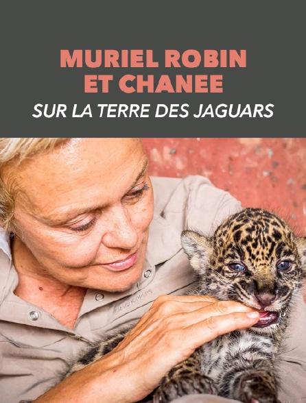Muriel Robin et Chanee sur la terre des jaguars