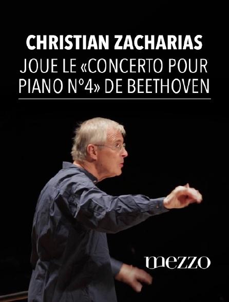 Mezzo - Christian Zacharias joue le «Concerto pour piano n°4» de Beethoven