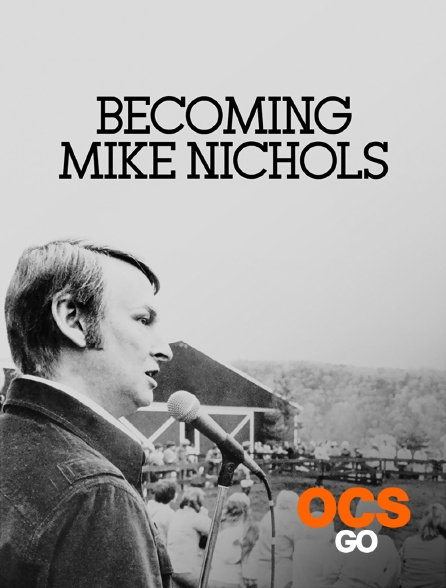 OCS Go - Becoming Mike Nichols