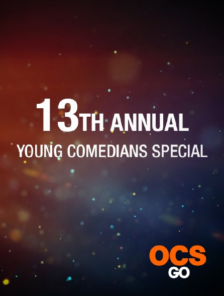 OCS Go - The 13th Annual Young Comedians Special