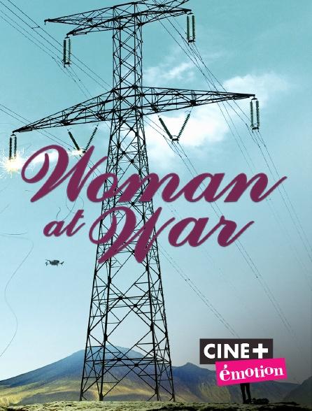 Ciné+ Emotion - Woman at War