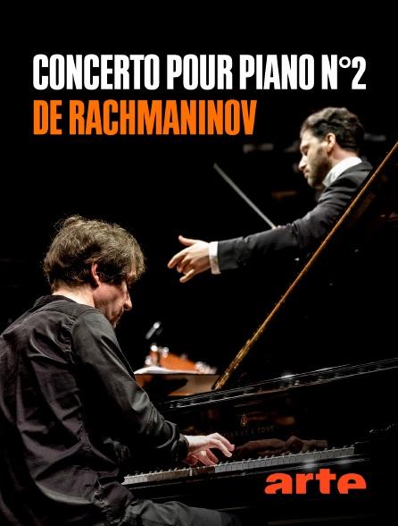 """Arte - """"Concerto pour piano n°2"""", de Rachmaninov"""