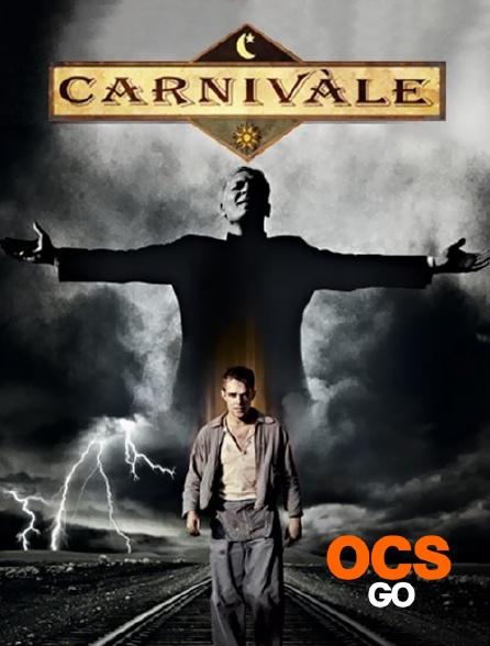 OCS Go - Carnivale la caravane de l'étrange