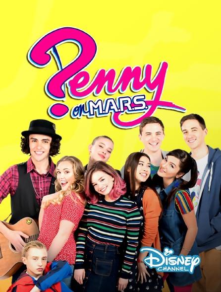 Disney Channel - Penny sur M.A.R.S