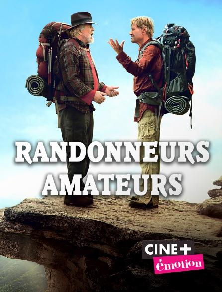 Ciné+ Emotion - Randonneurs amateurs