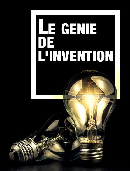 Le génie de l'invention