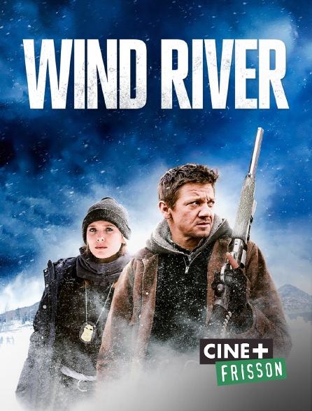 Ciné+ Frisson - Wind River