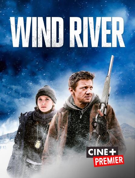 Ciné+ Premier - Wind River