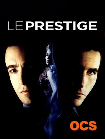 OCS - Le prestige