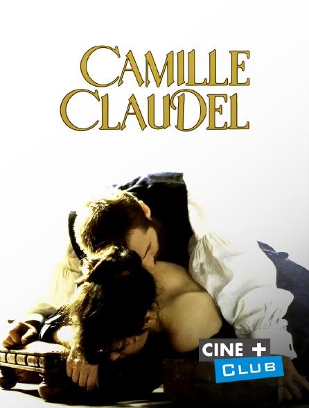 Ciné+ Club - Camille Claudel