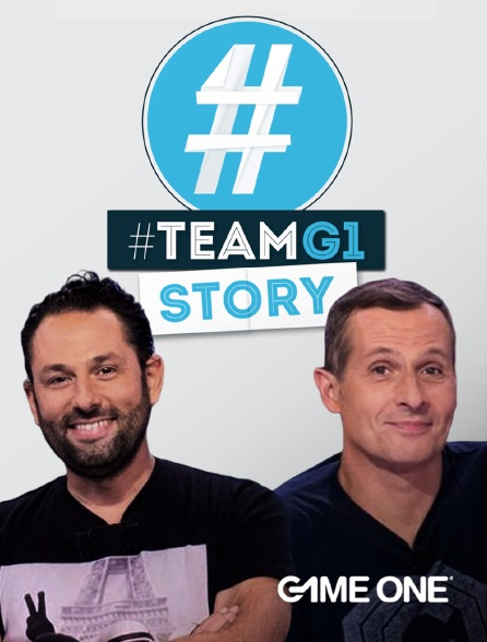 Game One - #Teamg1 Story
