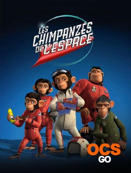 OCS Go - Les chimpanzés de l'espace