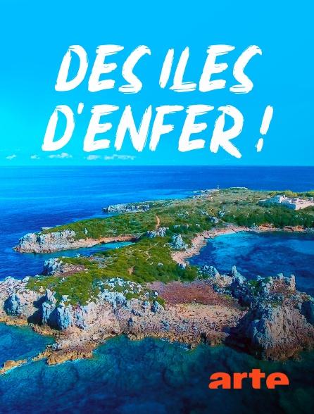 Arte - Des îles d'enfer !
