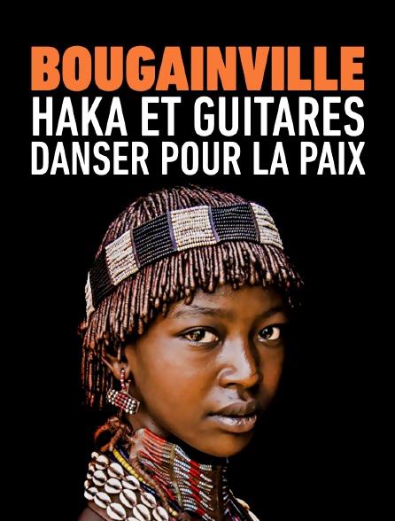 Bougainville : haka et guitares, danser pour la paix