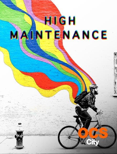 OCS City - High Maintenance