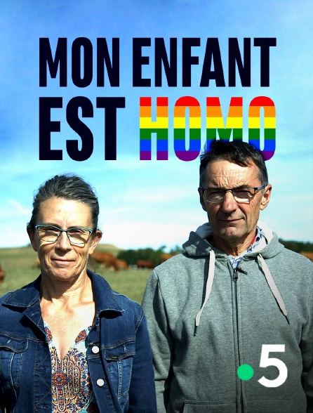 France 5 - Mon enfant est homo