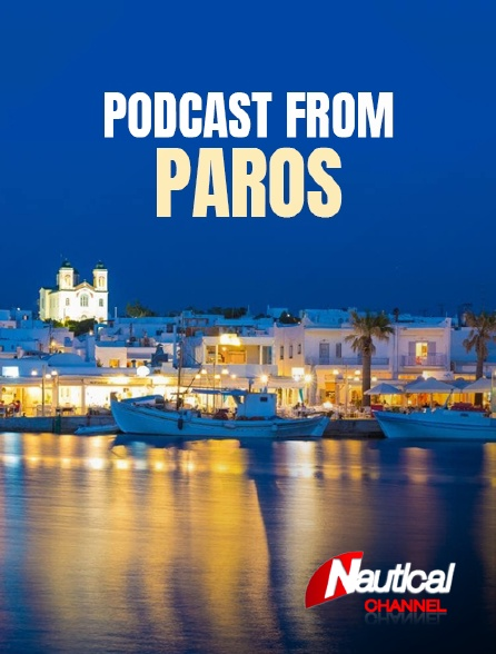 Nautical Channel - Postcards from Paros