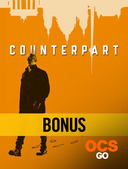 OCS Go - Counterpart S02 - Les secrets du scénario