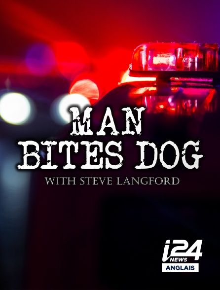 i24 News Anglais - Man Bites Dog
