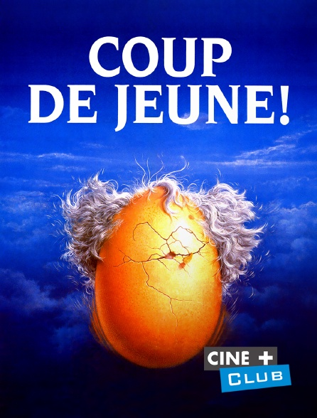 Ciné+ Club - Coup de jeune