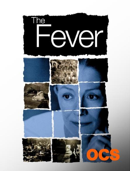 OCS - The Fever