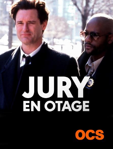 OCS - Jury en otage