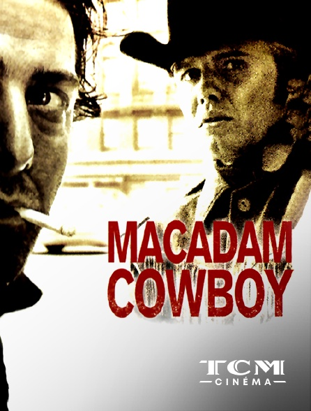 TCM Cinéma - Macadam Cowboy