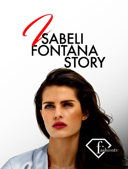 Fashion TV - Isabeli Fontana Story