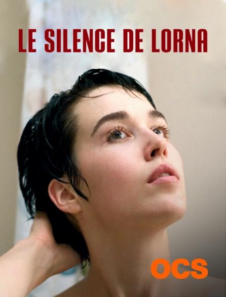 OCS - Le silence de Lorna