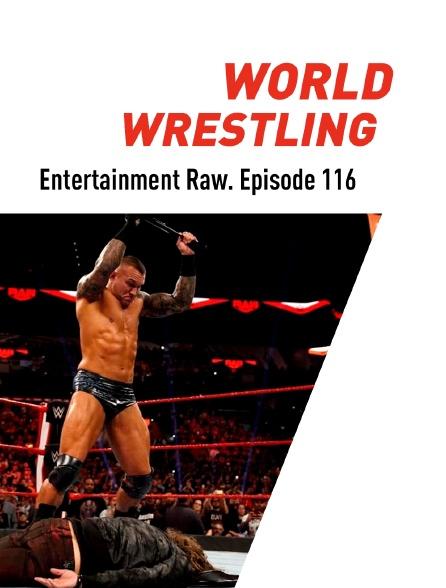 World Wrestling Entertainment Raw. Episode 116