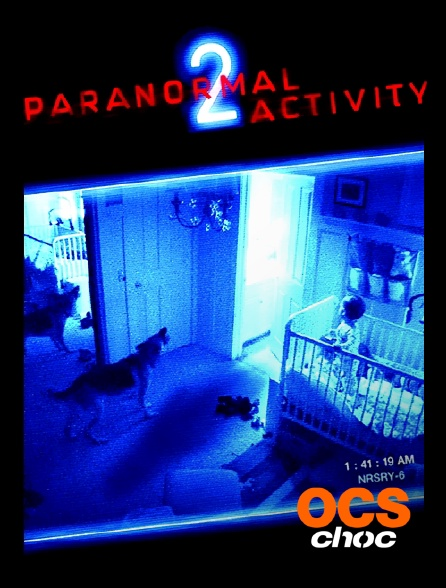 OCS Choc - Paranormal Activity 2