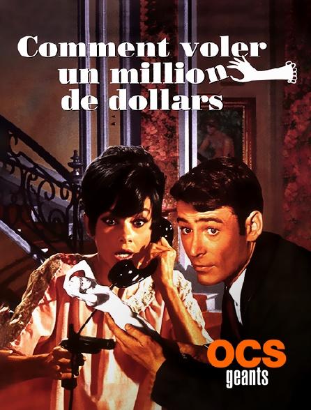 OCS Géants - Comment voler un million de dollars