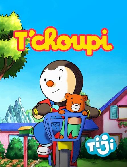 TIJI - T'choupi