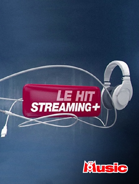 M6 Music - Le hit streaming +