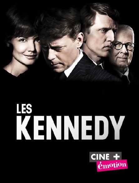 Ciné+ Emotion - Les Kennedy