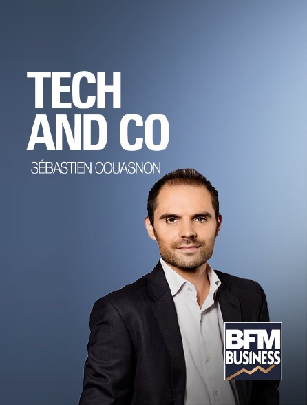 BFM Business - Tech and co