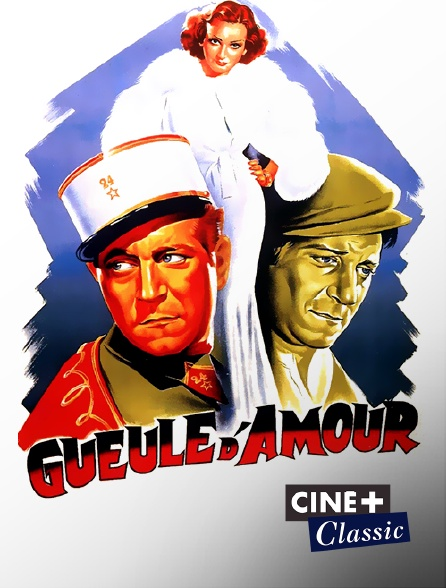 Ciné+ Classic - Gueule d'amour