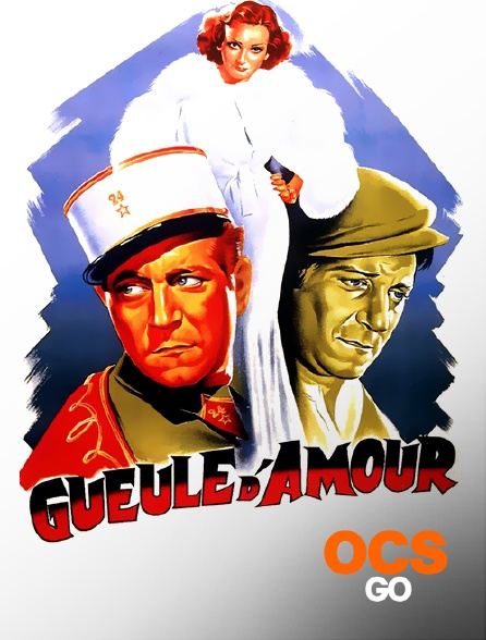 OCS Go - Gueule d'amour