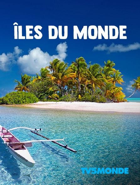 TV5MONDE - Iles du monde