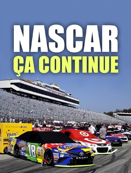 NASCAR, ça continue