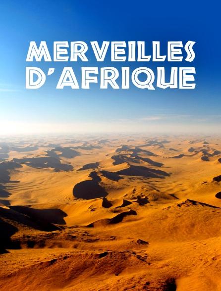 Merveilles d'Afrique