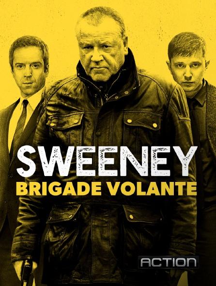 Action - Sweeney : brigade volante