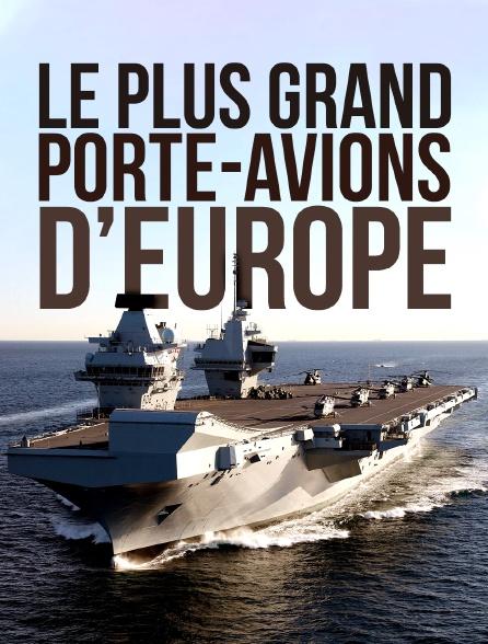 Le plus grand porte-avions d'Europe