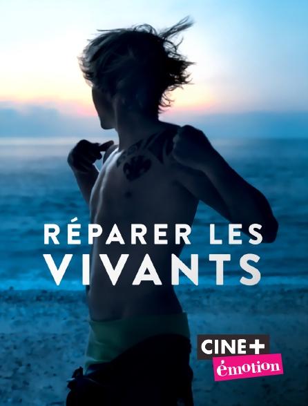 Ciné+ Emotion - Réparer les vivants